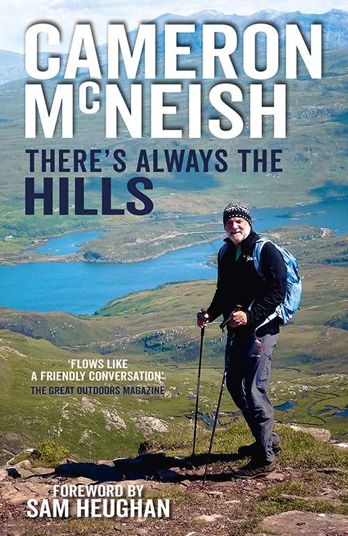 Book by Cameron McNeish - There's always the hills