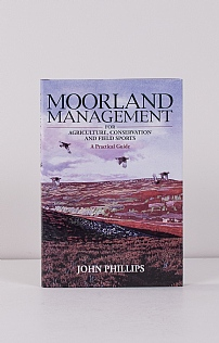 Moorland Management by John Philips